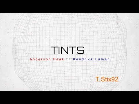 Tints by Anderson .Paak Ft Kendrick Lamar MP3