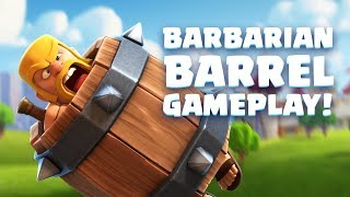 Clash Royale: Barbarian Barrel Gameplay Reveal! (New Card!)
