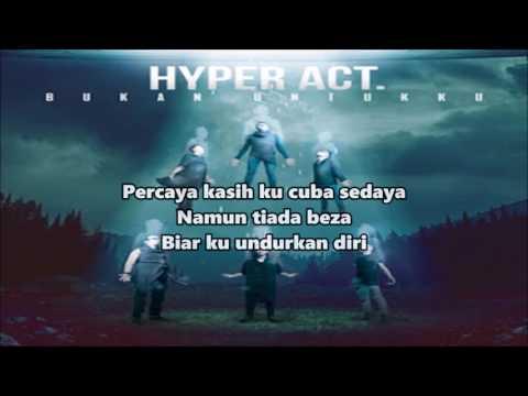 Hyper Act - Bukan Untukku (lyrics)