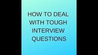 HOW TO ANSWER DIFFICULT INTERVIEW QUESTIONS || BEST WAY TO STUDY