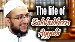 The life of Salahudheen Ayyubi – Dr. Uthman Lateef