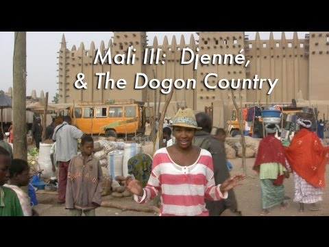 Mali III: Djenné & The Dogon Country