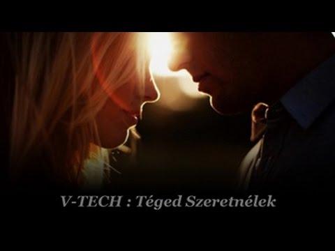 V-Tech - Téged Szeretnélek