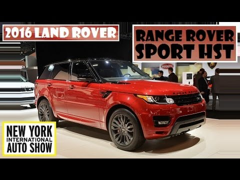 2016 Land Rover Range Rover Sport HST, live at 2015 New York Auto Show