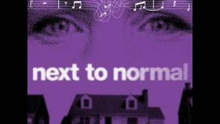 Watch Next To Normal You Dont Know video