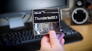 ASUS Thunderbolt EX Upgrade Card Unboxing, First Look & Hands-On!