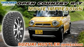 "TOYO TIRES 「OPEN COUNTRY R/T」 MOVIE IMPRESSION ""スズキ ハスラー編"""
