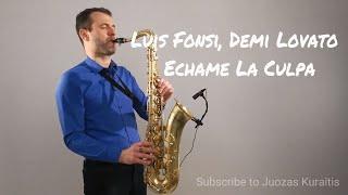 Download Lagu Luis Fonsi, Demi Lovato - Échame La Culpa [Saxophone Cover] by Juozas Kuraitis Gratis STAFABAND