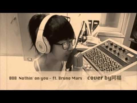 B.o.B feat. Bruno Mars - Nothing on you - Cover by 