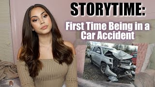 STORYTIME: First Time Being in a Car Accident