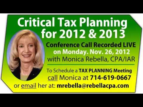 2012-2013 Tax Planning by Monica Rebella, CPA/IAR