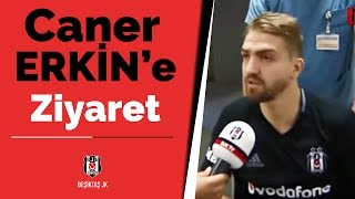 Futbol Takımımız, Caner Erkin'i Ziyaret Etti