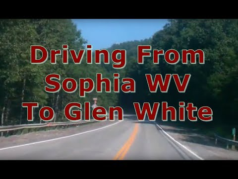 Driving from the Hillbilly Highway in Sophia to Glen White in Raleigh County WV