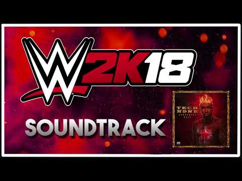 WWE 2K18 Soundtrack | Tech N9ne - Straight Out The Gate