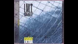 Watch IMT Smile Vsetko video