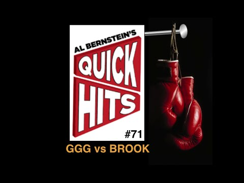 Al Bernstein's #Boxing QUICK HITS #71 - GGG vs Brook