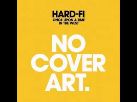 Hard-fi - You And Me