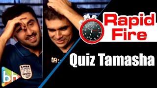 BH Special : Interesting Quiz with Ranbir Kapoor   Imtiaz Ali   Tamasha 2015