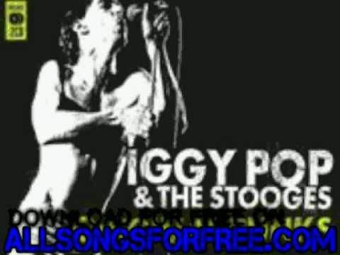 iggy pop & the stooges - I'm Sick Of You - Original Punks