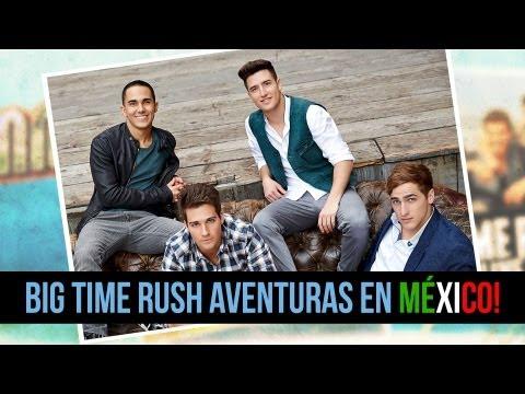 Big Time Rush De México a Ruptura?!