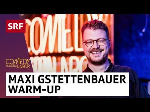 Maxi Gstettenbauer | Warm-Up | Comedy aus dem Labor