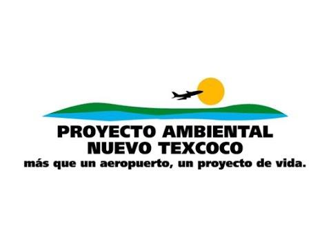 Antiguo Proyecto Ambiental Nuevo Texcoco