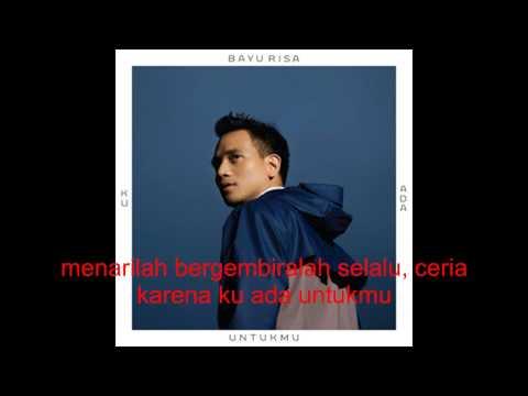 download lagu Bayu Risa - Ku Ada Untukmu official lyric gratis