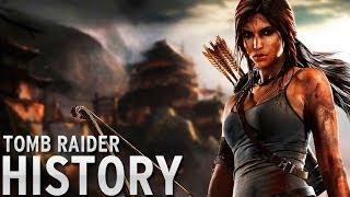 History of - Tomb Raider (1996-2014)