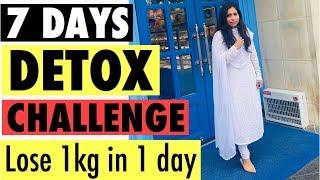 7 Days Detox Diet Challenge | Lose 1 kg in 1 day detox diet | Azra Khan Fitness