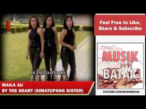 Lagu Batak - The Heart - Maila Au