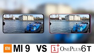 Xiaomi Mi 9 Vs Oneplus 6T Camera Test