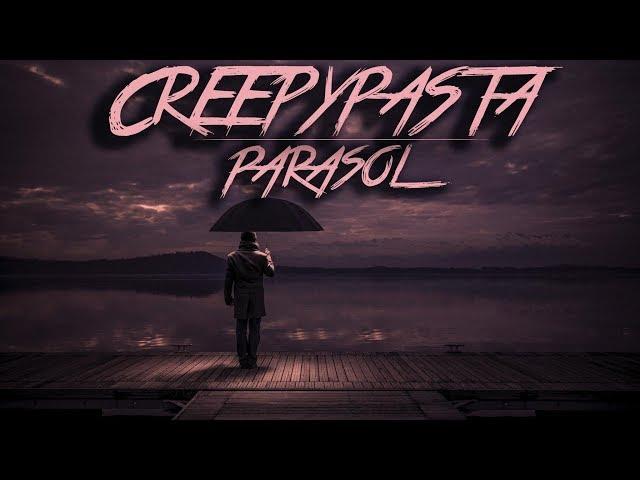 Creepypasta do poduszki - Parasol [Lektor PL]