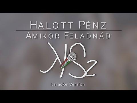 Halott Pénz - Amikor feladnád (Karaoke Version)