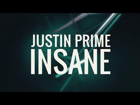 Justin Prime - Insane (Radio Edit)