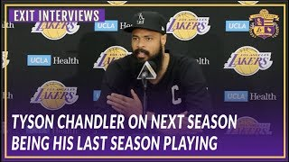 Lakers Exit Interviews: Tyson Chandler On How Next Season Will Most Likely Be His Last Season
