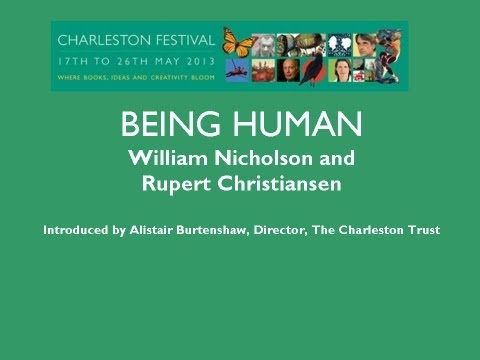 Being Human: William Nicholson and Rupert Christiansen