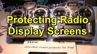 How to Protect RC Radio Display Screens from Scratches