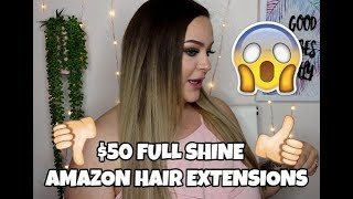 CHEAP CLIP IN EXTENSIONS FROM AMAZON | Full Shine Hair