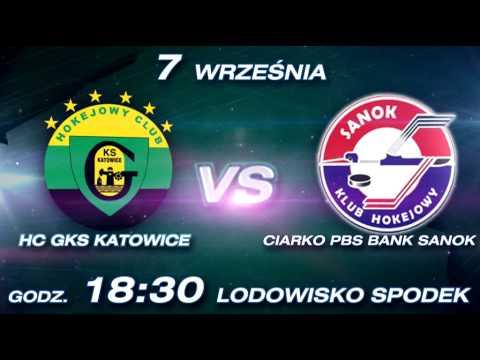 Zapowiedź meczu HC GKS Katowice - Ciarko PBS Bank KH Sanok
