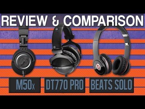 Beats Solo vs Audio Technica ATH-M50x athm50x vs BeyerDynamic DT770 Pro Headphone Review Comparison