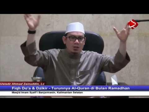 Turunnya Al-Quran Di Bulan Ramadhan #4 - Ustadz Ahmad Zainuddin, Lc