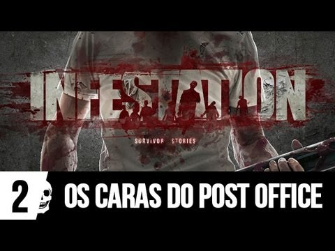 War Z #2: Os caras do Post Office