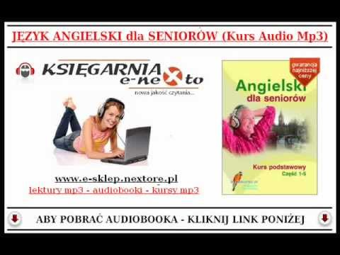 ANGIELSKI DLA SENIORÓW MP3 - Kurs Do Nauki Angielskiego Ze Słuchu 50+ (AudioKurs + EBook)
