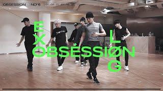 체험! 연습실 현장📹   EXO OBSESSION LOG