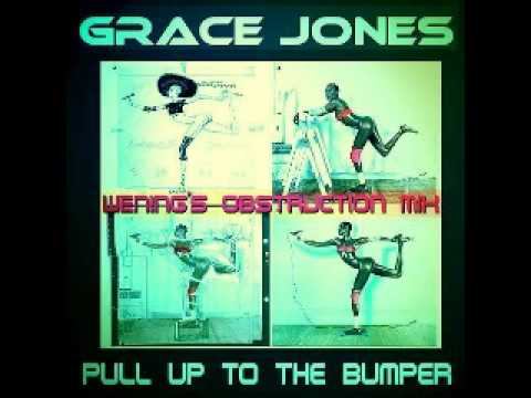 Grace Jones - Pull up to the pumper (WEN!NG'S obstruction Mix)01.rmvb