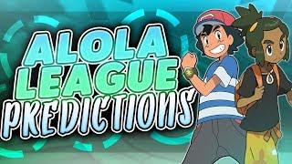 My Alola League Predictions   Pokémon Discussion
