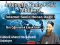 Cehâlet Hastalığının Şifâsı İnternet Değildir Dikkat Edin ! - Cübbeli Ahmet Hoca