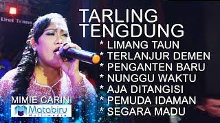 TARLING TENGDUNG CIREBONAN - MIMIE CARINI - LIVE LIBERTY MUSIC [FULL]