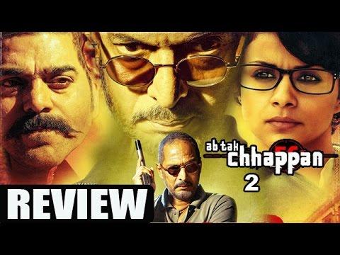 Ab tak Chappan 2 Movie Review | Nana Patekar, Gul Panag, Ashutosh Rana