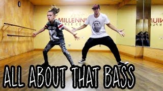 ALL ABOUT THAT BASS - Meghan Trainor Dance | @MattSteffanina ft 11 y/o Taylor Hatala